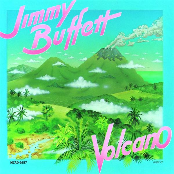 Jimmy Buffett - Volcano