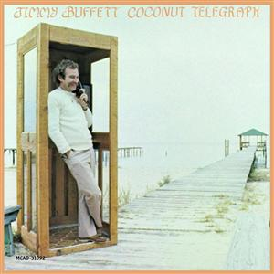 Jimmy Buffett - Coconut Telegraph